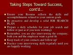 taking steps toward success cont d