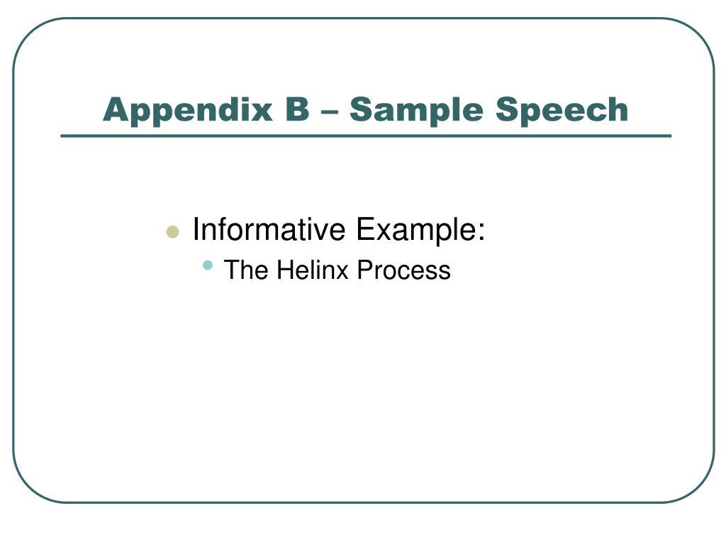 Appendix B – Sample Speech