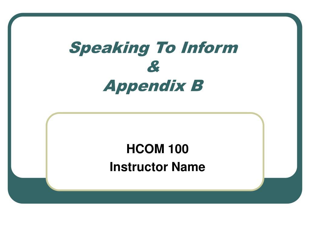 speaking to inform appendix b l.