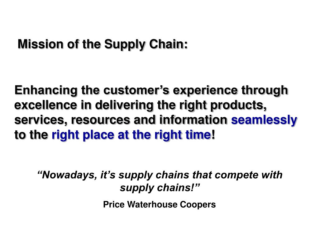 Mission of the Supply Chain: