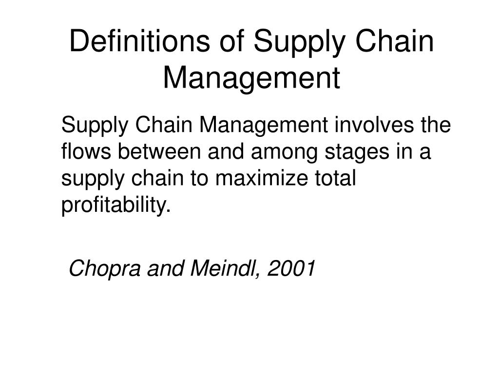 Definitions of Supply Chain Management