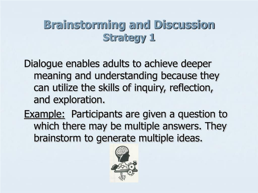 Brainstorming and Discussion