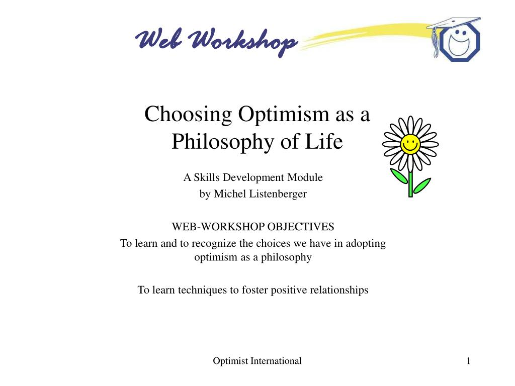 choosing optimism as a philosophy of life l.