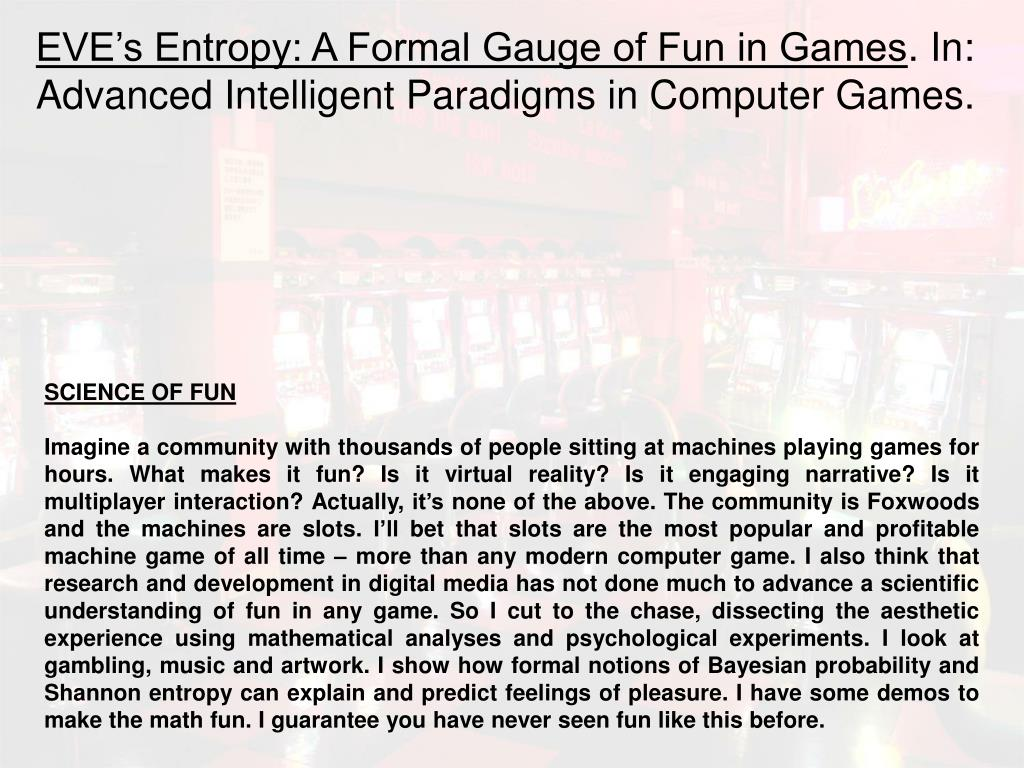 EVE's Entropy: A Formal Gauge of Fun in Games