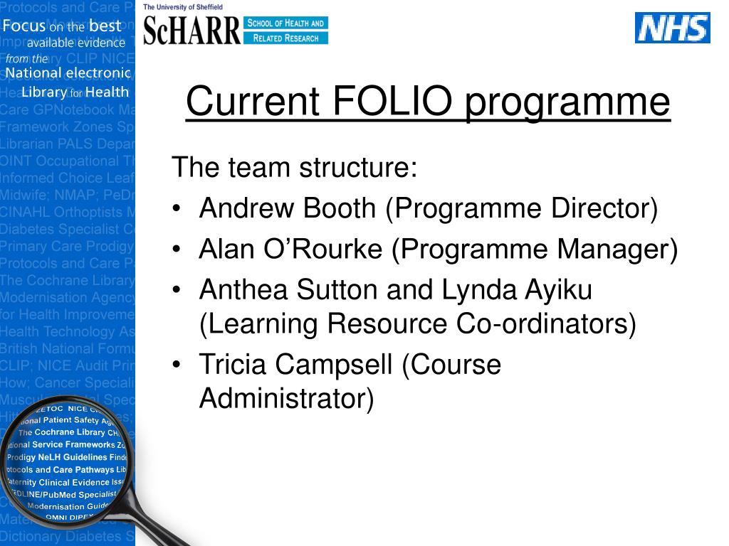 Current FOLIO programme