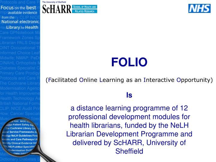 Folio f acilitated o nline l earning as an i nteractive o pportunity