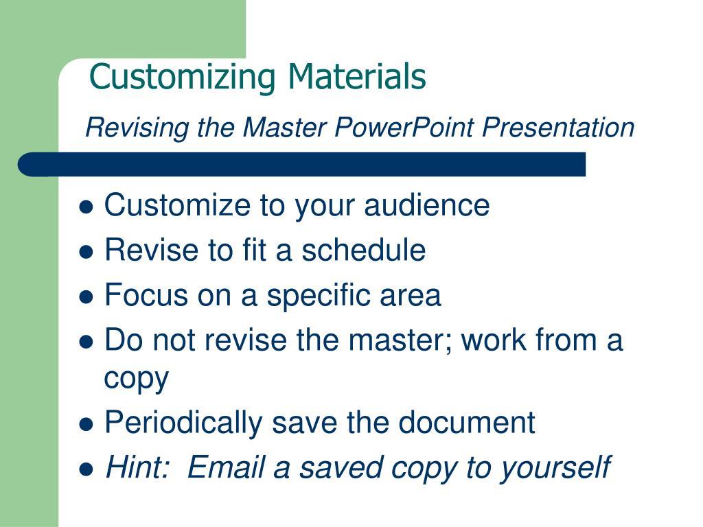 Customizing Materials