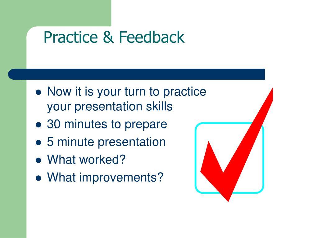 Practice & Feedback