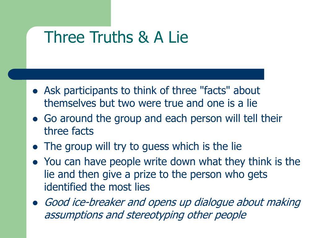 Three Truths & A Lie