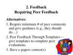 2 feedback requiring peer feedback