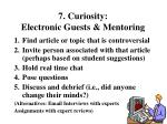7 curiosity electronic guests mentoring