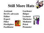 still more hats