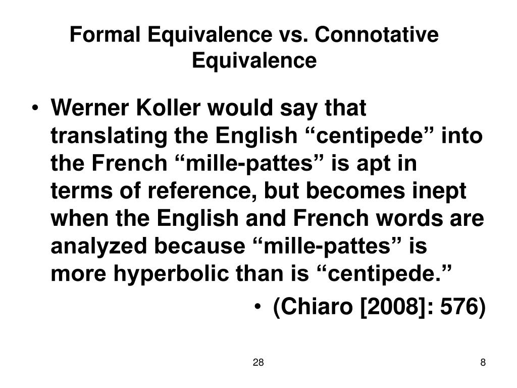 Formal Equivalence vs. Connotative Equivalence