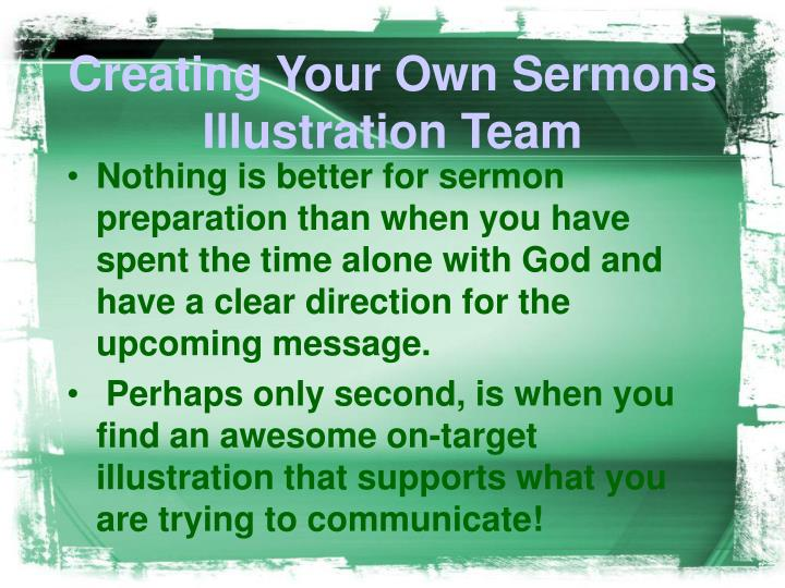 Creating your own sermons illustration team2
