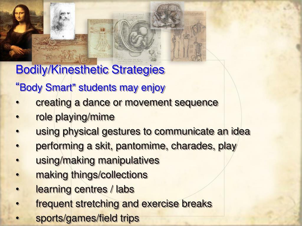 Bodily/Kinesthetic Strategies
