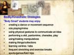 bodily kinesthetic strategies