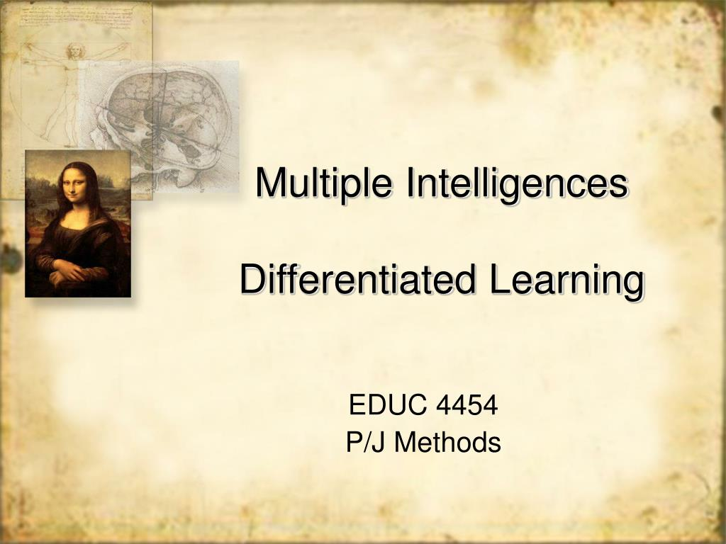 multiple intelligences differentiated learning l.