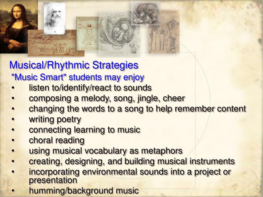 Musical/Rhythmic Strategies