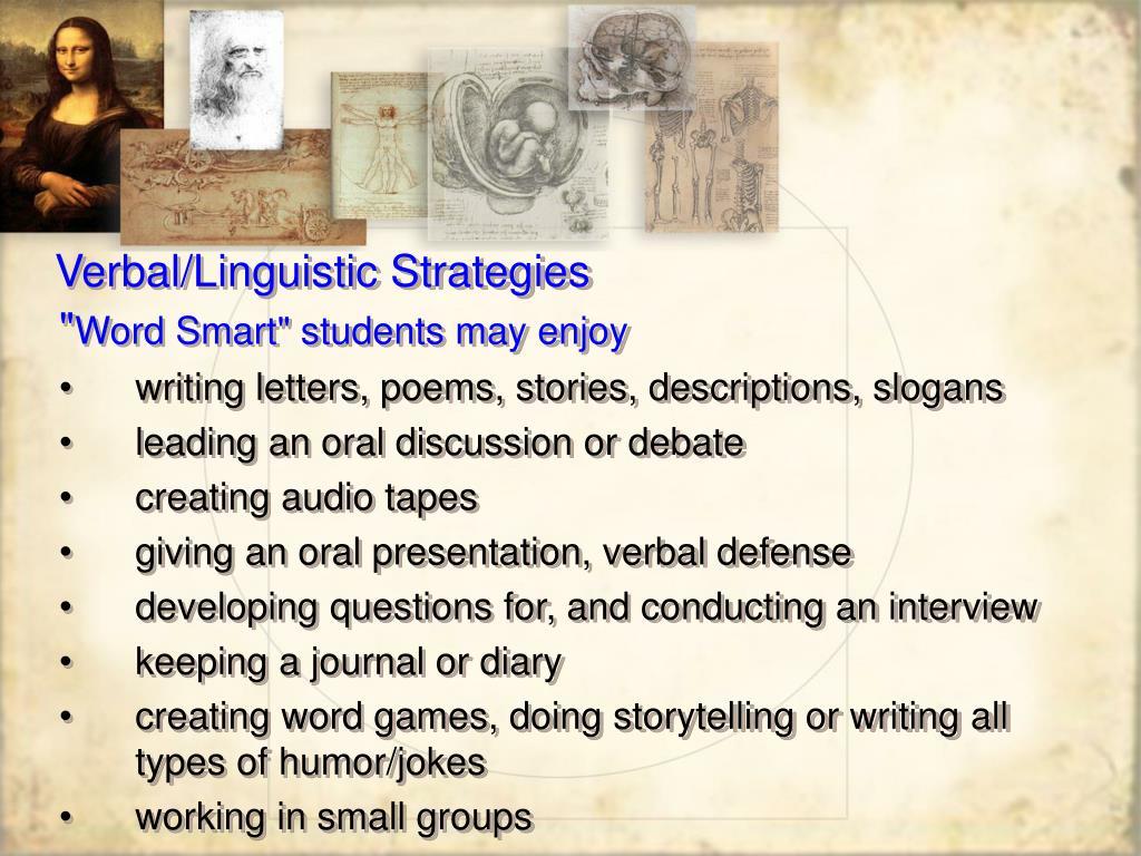 Verbal/Linguistic Strategies