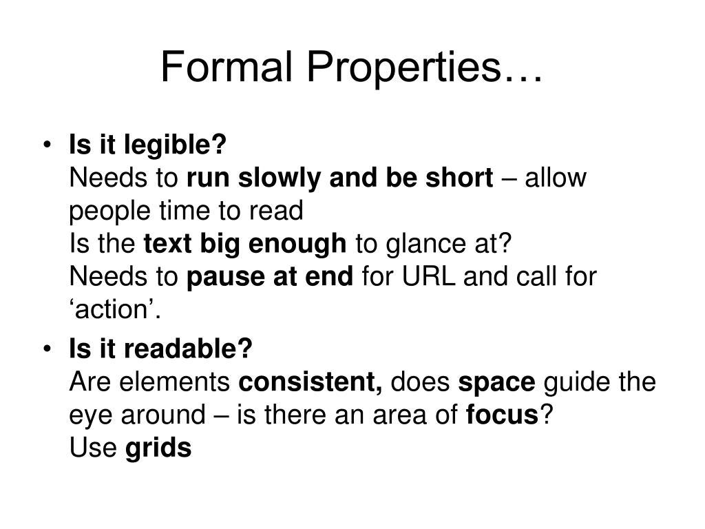 Formal Properties…
