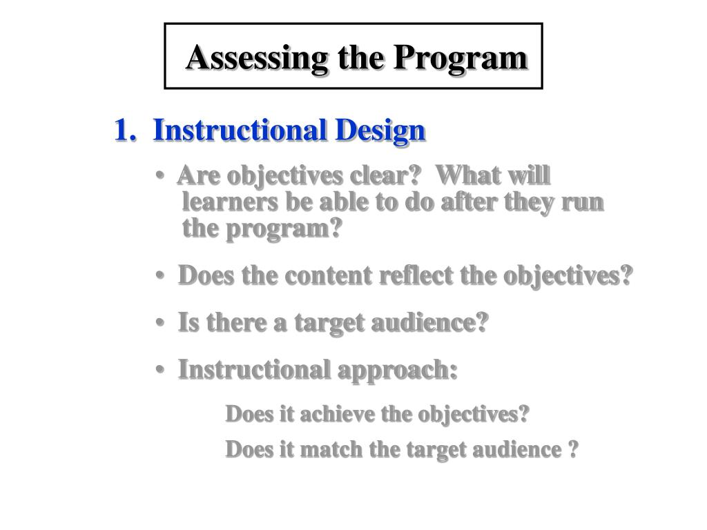 Assessing the Program