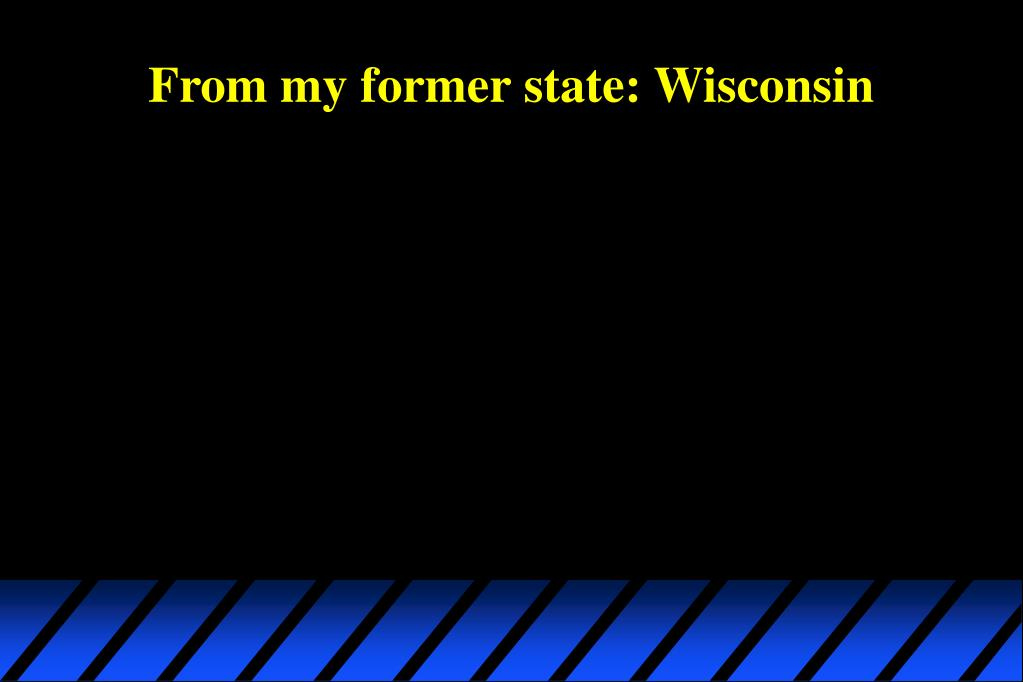 From my former state: Wisconsin