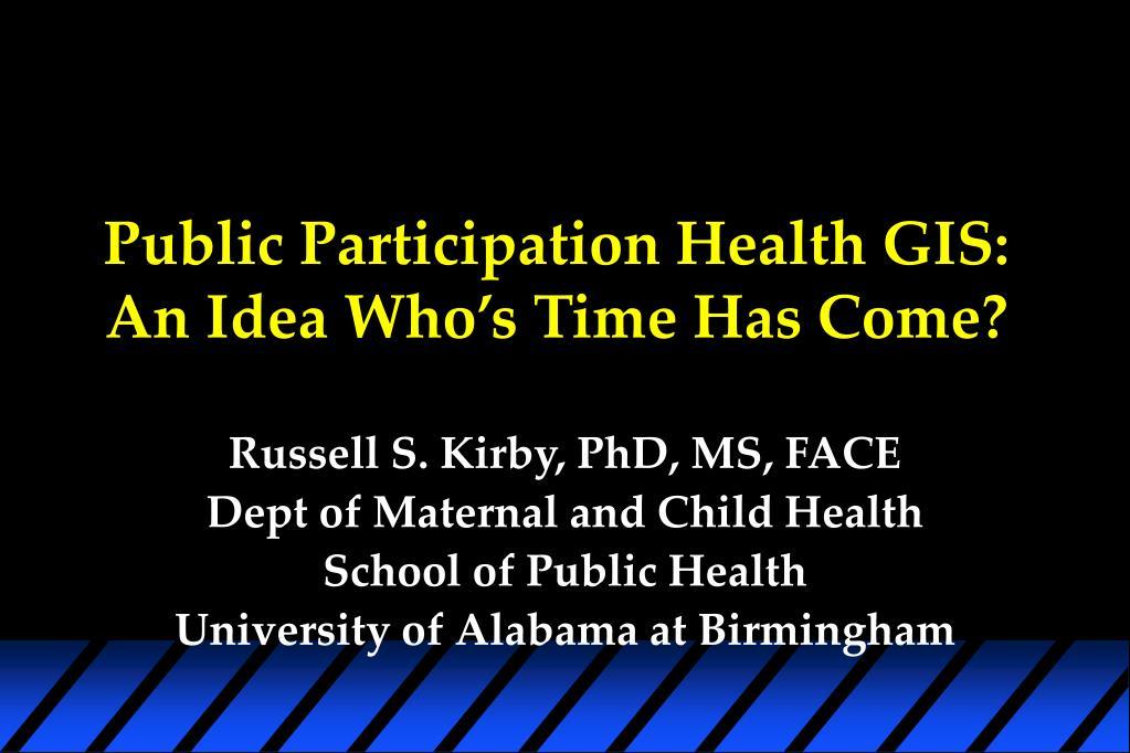 public participation health gis an idea who s time has come l.