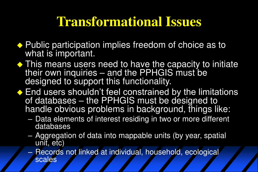 Transformational Issues