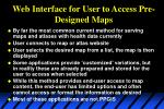 web interface for user to access pre designed maps