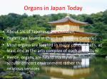 organs in japan today