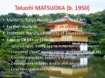 takashi matsuoka b 1950
