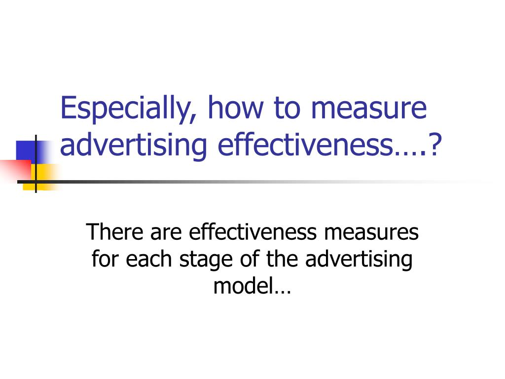 Especially, how to measure advertising effectiveness….?