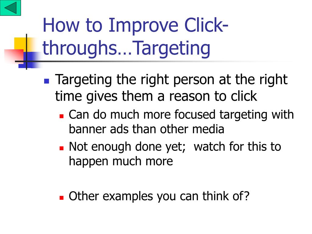 How to Improve Click-throughs…Targeting
