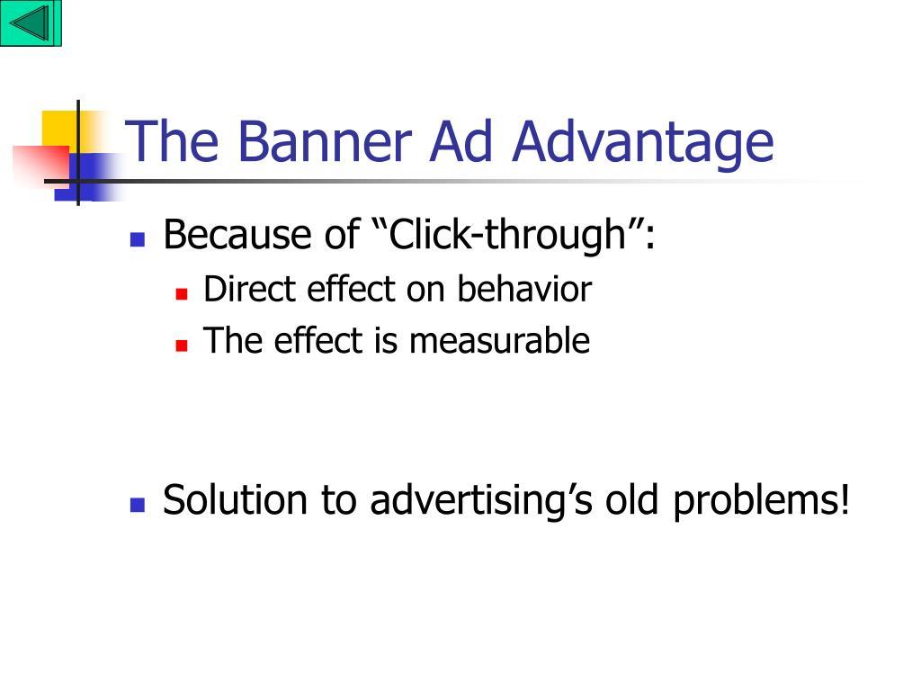 The Banner Ad Advantage