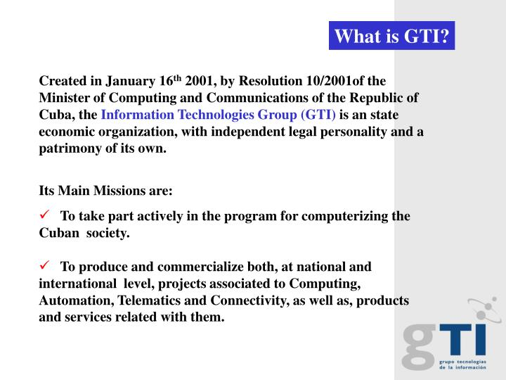 What is GTI?