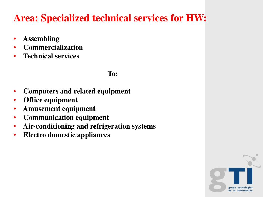 Area: Specialized technical services for HW:
