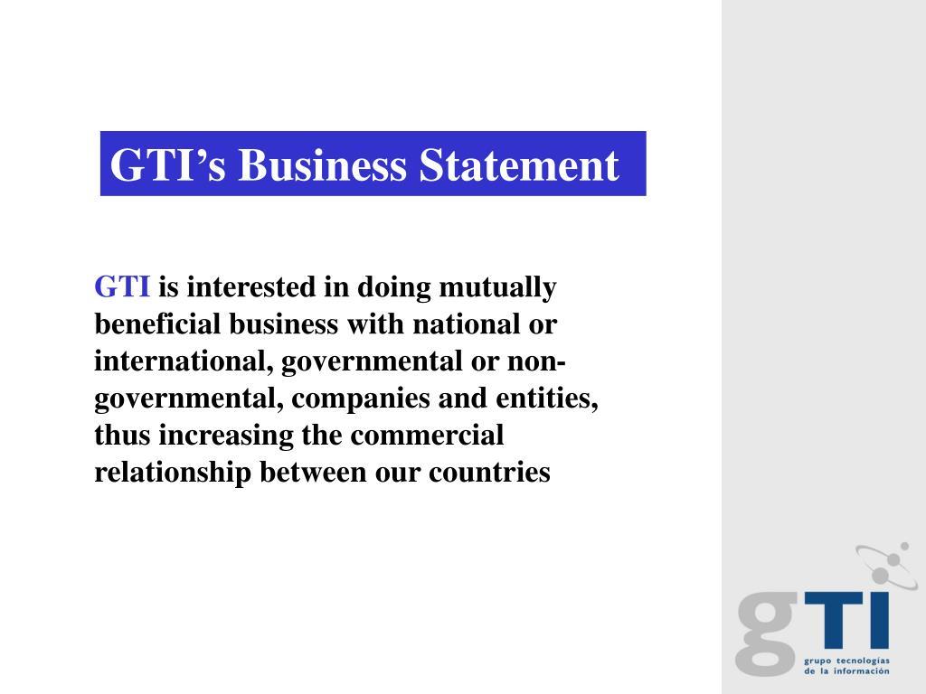 GTI's Business Statement