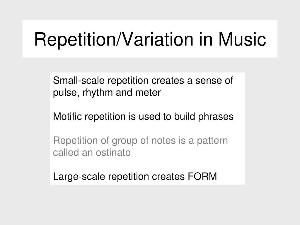 Repetition/Variation in Music
