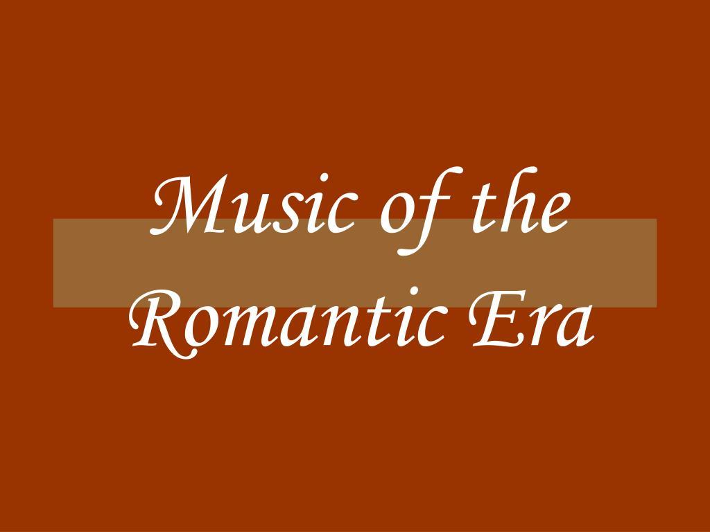 music of the romantic era l.
