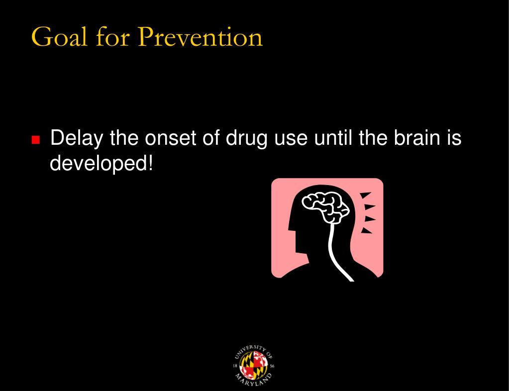 Goal for Prevention