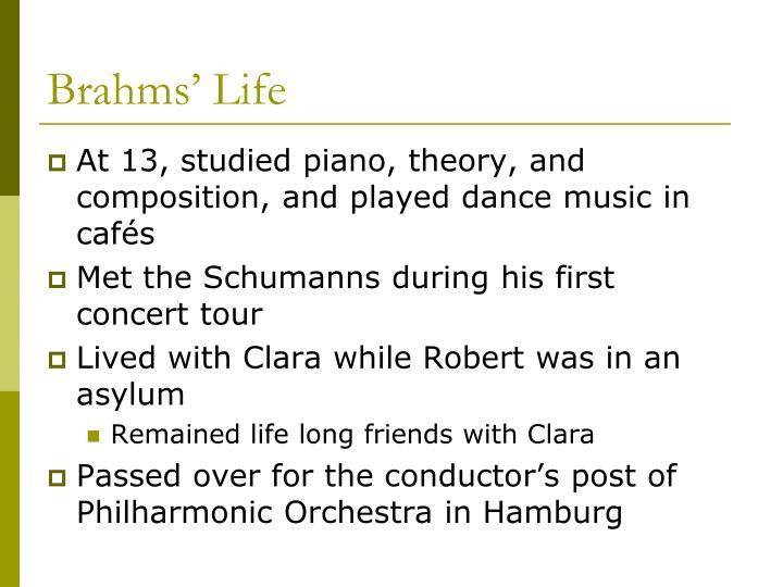 Brahms life