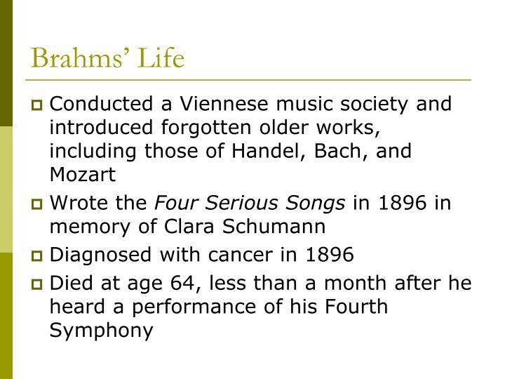 Brahms life3