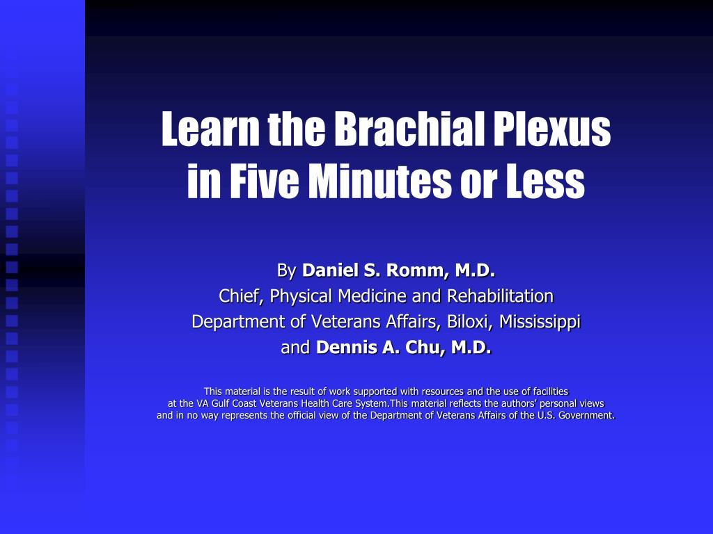 Learn the Brachial Plexus