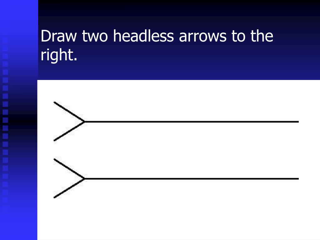 Draw two headless arrows to the right.