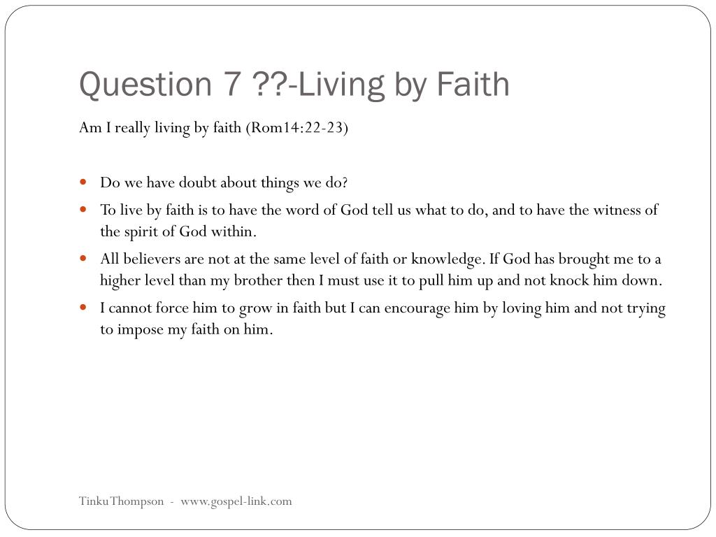 Question 7 ??-Living by Faith