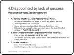 4 disappointed by lack of success