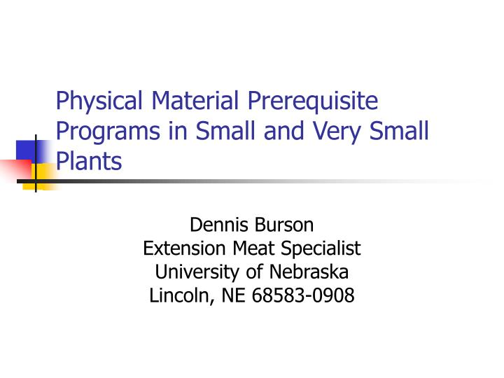 physical material prerequisite programs in small and very small plants n.