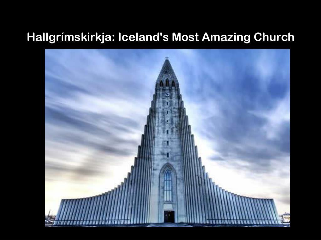 Hallgrímskirkja: Iceland's Most Amazing Church