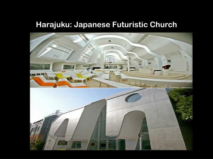 Harajuku japanese futuristic church