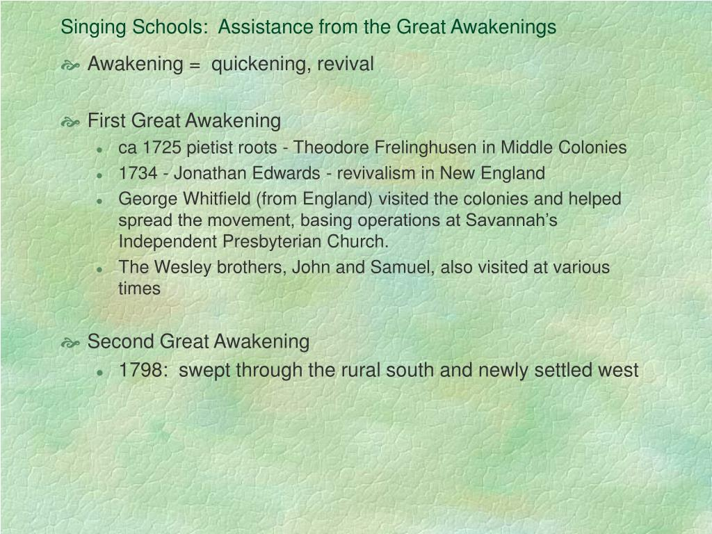 Singing Schools:  Assistance from the Great Awakenings